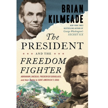 Pre-buy, The President and the Freedom Fighter, by Brian Kilmeade, Hardcover