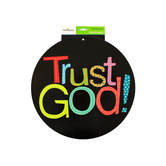 Renewing Minds, Trust God Two-Sided Decoration, 16 x 14 Inches, 1 Piece