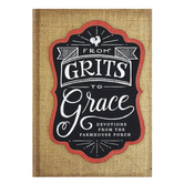From Grits to Grace: Devotions from the Farmhouse Porch, by DaySpring Hardcover