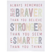 You Are Braver, Stronger, Smarter Wall Decor, Canvas, White, 16 x 12 x 1 inches