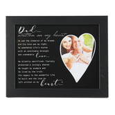 The Grandparent Gift Co., Dad Written On My Heart Frame, Black, 11 1/2 x 9 1/2 inches