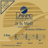It Is Well, Accompaniment Track, As Made Popular by Kristene DiMarco, CD