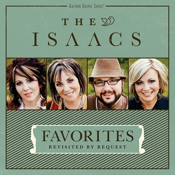 Favorites: Revisited By Request, by The Isaacs, CD