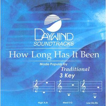 How Long Has It Been, Accompaniment Track, As Made Popular by Traditional, CD