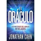 El Oraculo: Los Misterios Del Jubileo Revelados, by Jonathan Cahn, Paperback