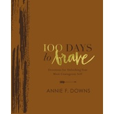 100 Days to Brave Deluxe Edition, by Annie F. Downs, Imitation Leather, Brown