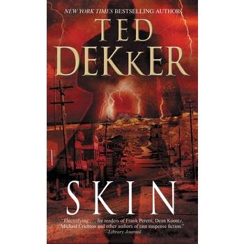 Skin, by Ted Dekker