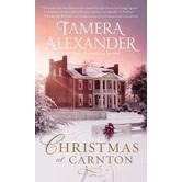 Christmas at Carnton, by Tamera Alexander