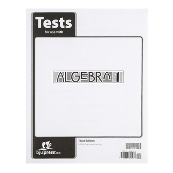BJU Press, Algebra 1 Tests, 3rd Edition, Paperback, Grade 9