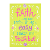 Renewing Minds, Faith Does Not Make Things Easy Motivational Poster, 13 x 19 Inches