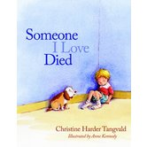 Someone I Love Died, by Christine Harder Tangvald, Paperback