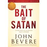 The Bait of Satan, 20th Anniversary Edition, by John Bevere