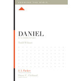 Daniel: A 12-Week Study, Knowing the Bible Series, by Todd Wilson