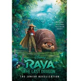 Raya and the Last Dragon: The Junior Novelization, by RH Disney, Paperback