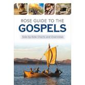 Rose Guide to the Gospels: Side-by-Side Charts and Overviews, by Various Authors, Paperback