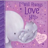 I Will Always Love You, by Caroline Pedler, Board Book