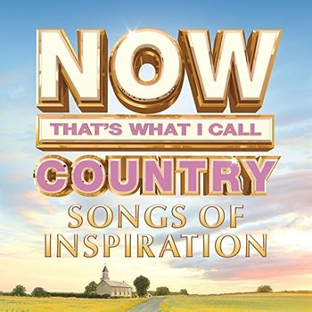 NOW That's What I Call Country: Songs of Inspiration, by Various Artists, CD