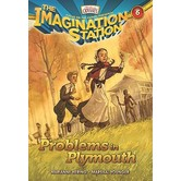 Problems in Plymouth, Adventures In Odyssey: Imagination Station, Book 6, by Marianne Hering