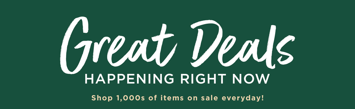 Great Deals Happing Right Now - Shop 1,000s of Items on Sale Everyday!