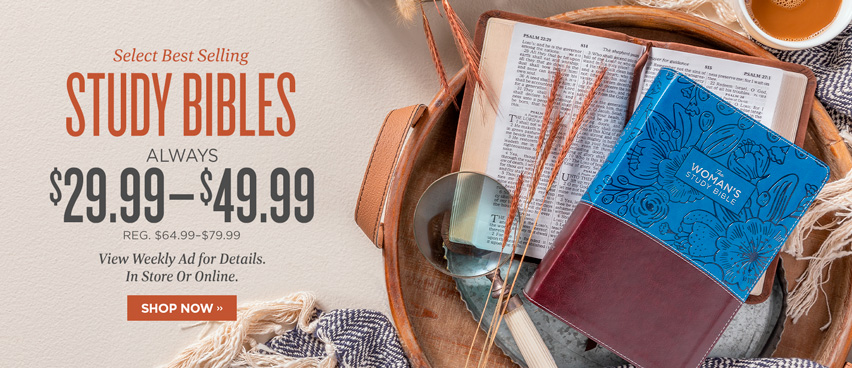 Select Best Selling Study Bibles $29.99-$49.99 - Reg. $64.99-$79.99